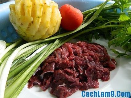 Chuẩn bị nguyên liệu làm thịt bò xào dứa, chuan bi nguyen lieu lam thit bo xao dua