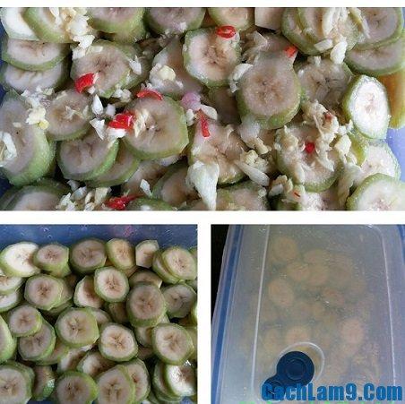 Cách làm chuối xanh muối chua cực ngon