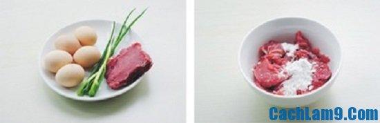 Nguyên liệu làm món thịt bò xào trứng