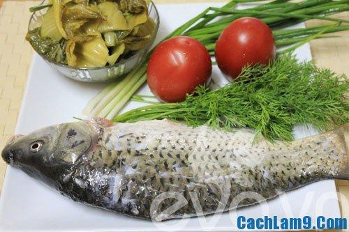 Nguyên liệu làm cá chép om dưa, công thức và bí quyết nấu món cá chép om dưa ngon nhất