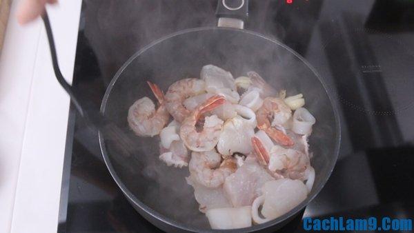 Cách làm mì xào hải sản, hướng dẫn các bước làm món mỳ xào hải sản siêu ngon, hấp dẫn