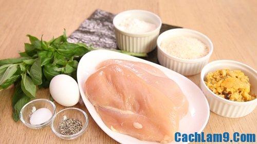 Nguyên liệu, công thức và cách làm gà cuộn rong biển chiên xù giòn ngon, hấp dẫn